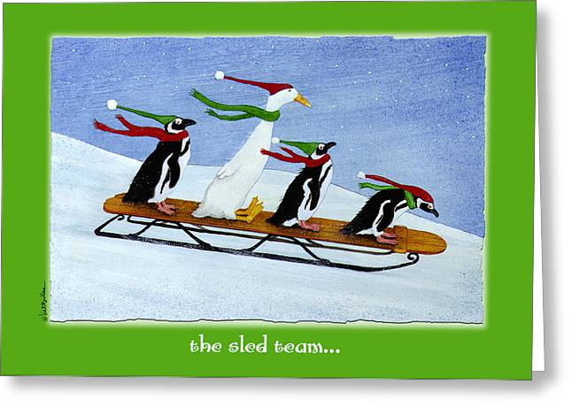 The Sled Team... Greeting Card by Will Bullas