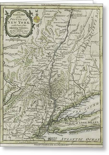 Vintage Map Paintings Greeting Cards - The southern part of the Province of New York Greeting Card by Thomas Kitchin