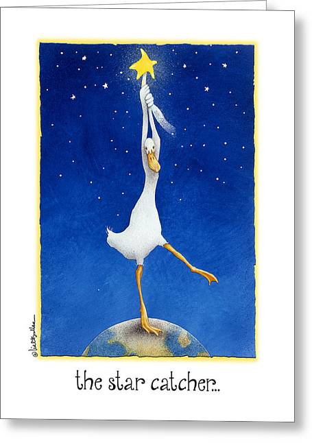 Humorous Greeting Cards Paintings Greeting Cards - The Star Catcher... Greeting Card by Will Bullas