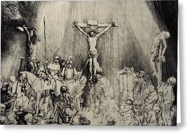 The Three Crosses Greeting Card by Rembrandt Harmensz van Rijn