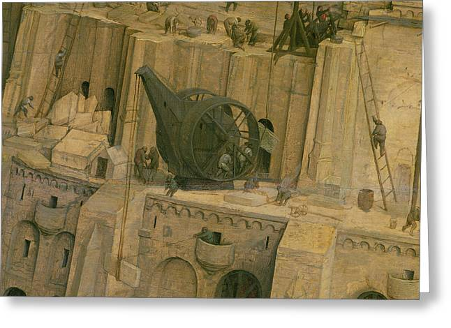 The Tower Of Babel, Detail Of Construction Work, 1563 Oil On Panel Detail Of 345 Greeting Card by Pieter the Elder Bruegel