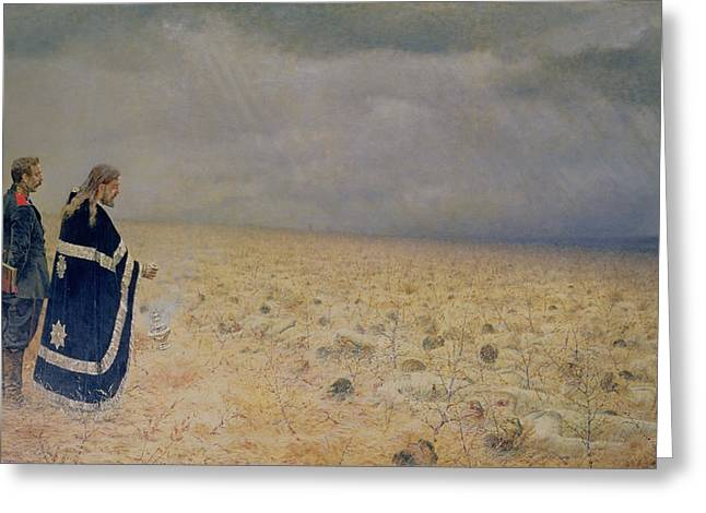 Reverence Greeting Cards - The Vanquished.  Requiem For The Dead, 1878-79 Oil On Canvas Greeting Card by Vasili Vasilievich Vereshchagin