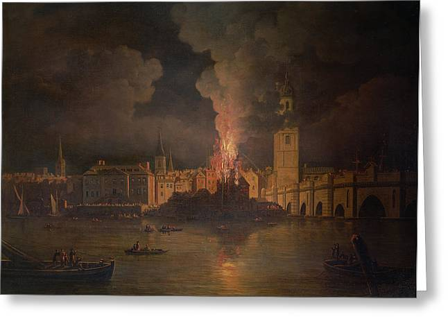 Burning Greeting Cards - The Waterworks At London Bridge On Fire In 1779 Oil On Canvas Greeting Card by William Marlow