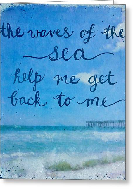 Beach Photography Mixed Media Greeting Cards - The Waves of the Sea Greeting Card by Michelle Eshleman