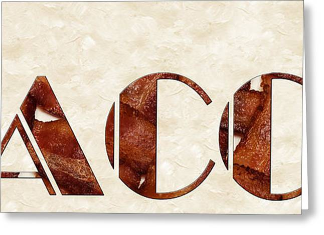 The Word Is Bacon Greeting Card by Andee Design