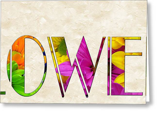 Floral Digital Art Greeting Cards - The Word Is Flowers Greeting Card by Andee Design