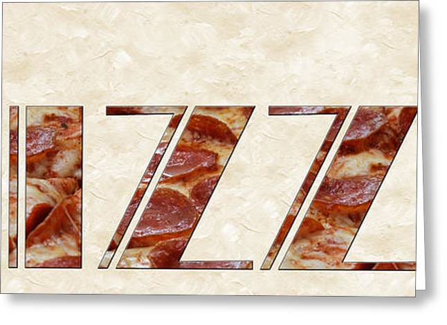 Italian Restaurant Greeting Cards - The Word Is Pizza Greeting Card by Andee Design