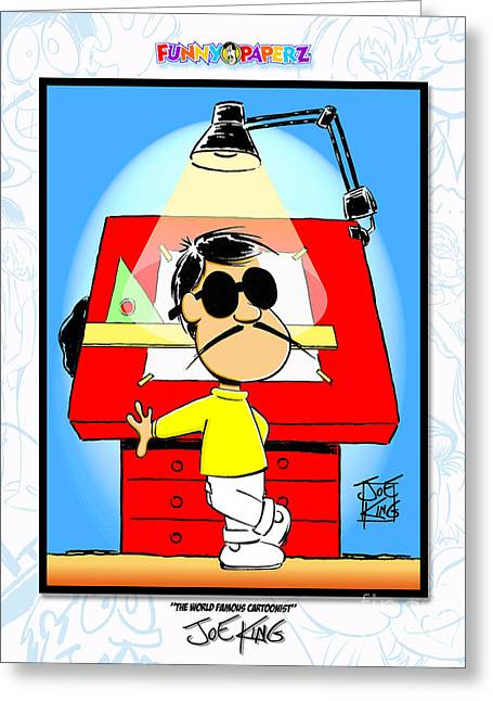 Cartoonist Greeting Cards - The World Famous Cartoonist Greeting Card by Joe King