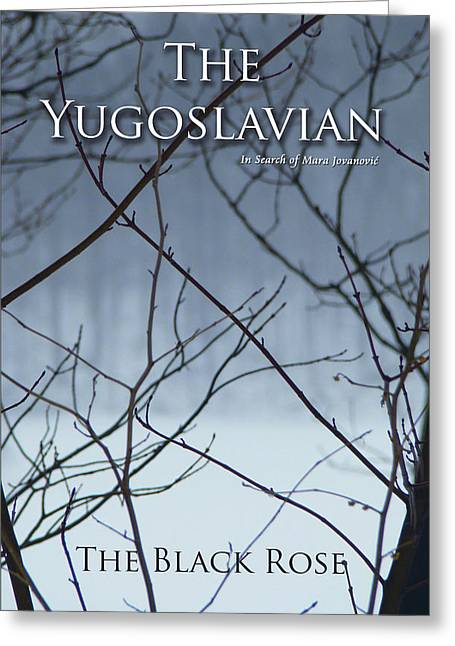 Yugoslavian Greeting Cards - The Yugoslavian Book Cover Greeting Card by The Black Rose