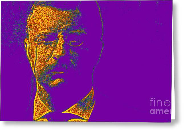 President Of America Greeting Cards - Theodore Roosevelt 20130610v2 Greeting Card by Wingsdomain Art and Photography