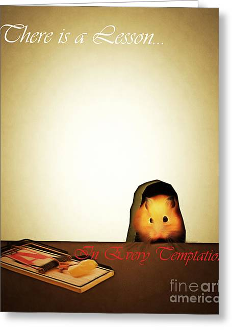 Mice Digital Art Greeting Cards - There Is A Lesson In Every Temptation 20140919brunaille with text Greeting Card by Wingsdomain Art and Photography