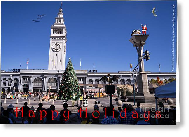 Angel Blues Greeting Cards - They Dont Do Christmas In San Francisco The Way We Do It In Kansas Betsy Jane DSC1745 with text Greeting Card by Wingsdomain Art and Photography