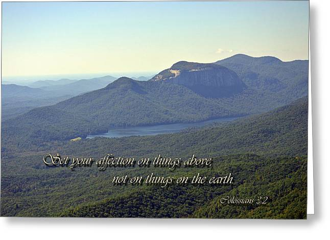 Christian Verses Greeting Cards - Things Above Greeting Card by Larry Bishop