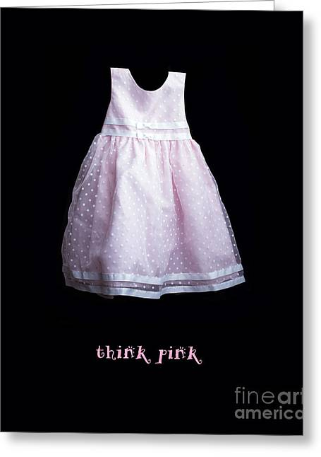 Dressy Greeting Cards - Think Pink Greeting Card by Edward Fielding