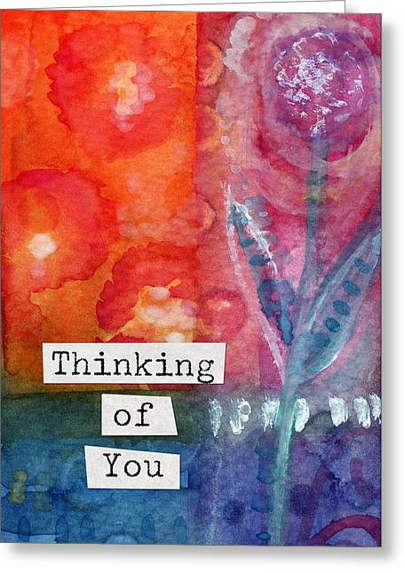 Thinking Greeting Cards - Thinking of You Art Card Greeting Card by Linda Woods