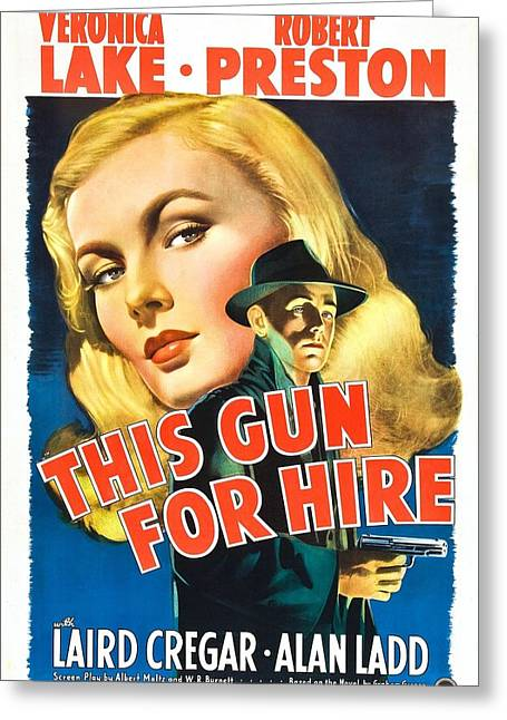 This Gun For Hire - 1942 Greeting Card by Georgia Fowler