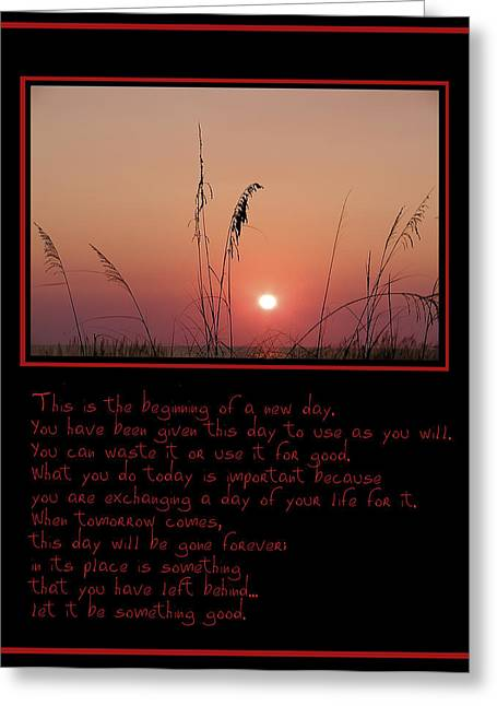 The Beginning Greeting Cards - This is the Beginning of a New Day Greeting Card by Bill Cannon