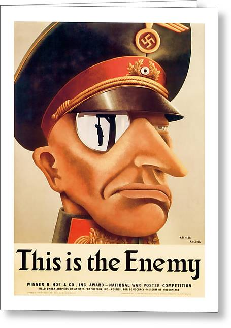 Patrotic Greeting Cards - This is the Enemy  Vintage ww2 Art Greeting Card by Presented By American Classic Art