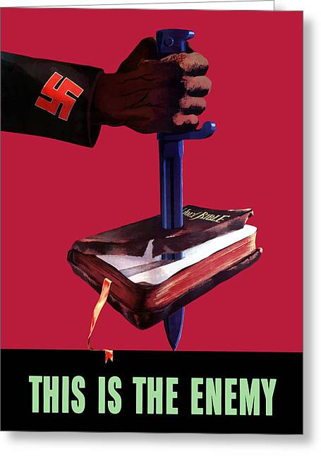 Us Propaganda Greeting Cards - This Is The Enemy Greeting Card by War Is Hell Store