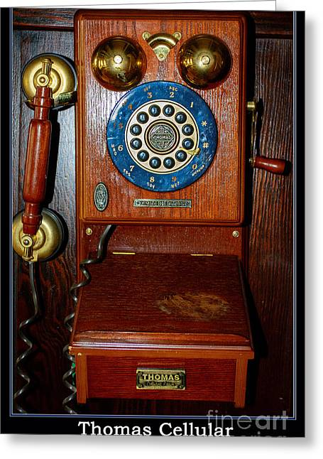 Dialing Greeting Cards - Thomas Cellular Greeting Card by Roger Reeves  and Terrie Heslop