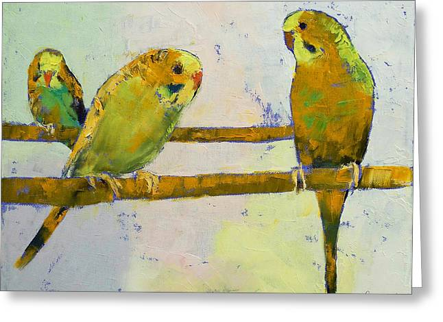 Parakeet Paintings Greeting Cards - Three Parakeets Greeting Card by Michael Creese