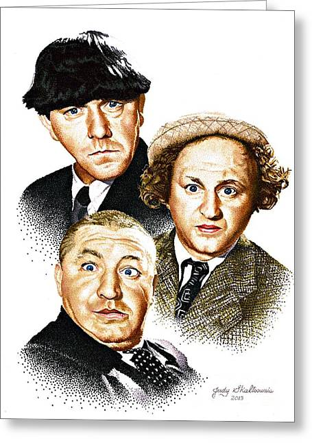 Celebrity Drawings Greeting Cards - Three Stooges Greeting Card by Judy Skaltsounis
