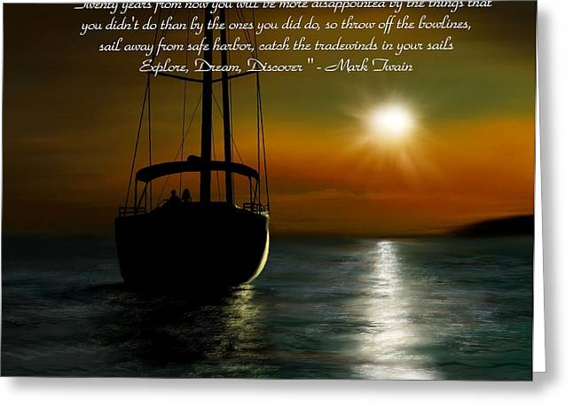 Mark Twain Quote Greeting Cards - Throw Off the Bowlines Greeting Card by Ron Grafe