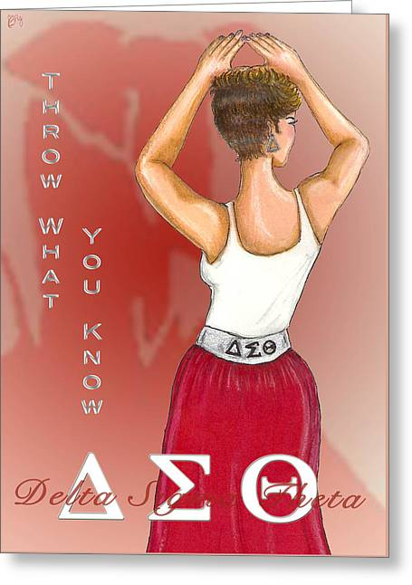 Crimson Drawings Greeting Cards - Throw What You Know Series - Delta Sigma Theta Greeting Card by BFly Designs