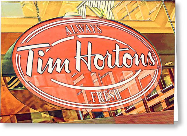 Tim Hortons Greeting Cards - Tim Hortons sign Greeting Card by Alex Pyro