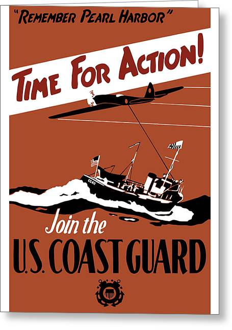 Historic Ship Mixed Media Greeting Cards - Time For Action Join The US Coast Guard Greeting Card by War Is Hell Store