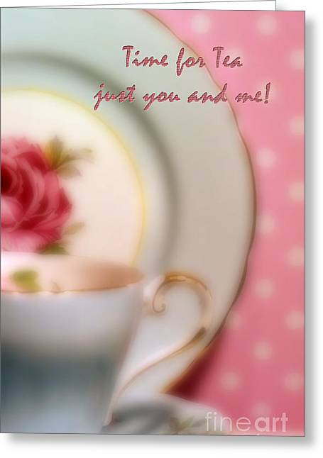 Vintage China Greeting Cards - Time for Tea Just You and Me Greeting Card by Karen Lewis