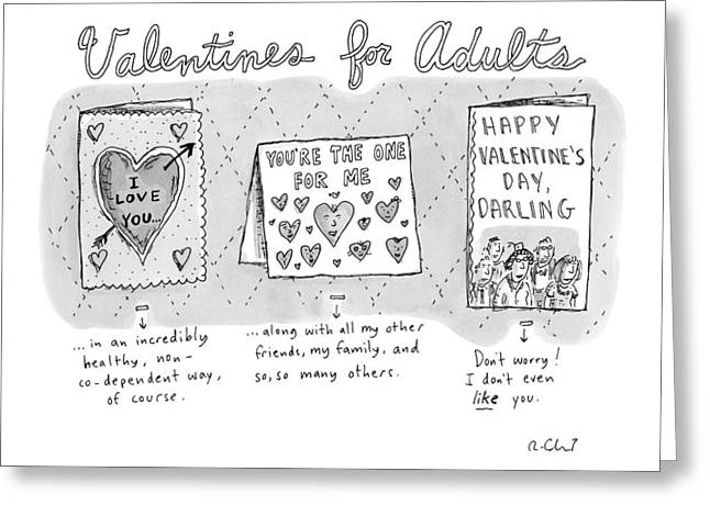 Title Valentines For Adults. Three Valentine's Greeting Card by Roz Chast
