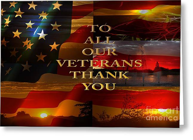 Old Digital Art Greeting Cards - To All Our Veterans Greeting Card by Beverly Guilliams