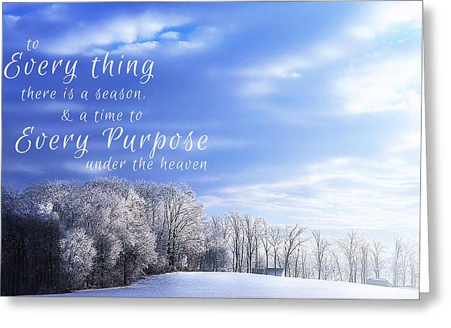 Snowy Day Digital Greeting Cards - To everything there is a season winter woods Greeting Card by Alissa  Skoczelak