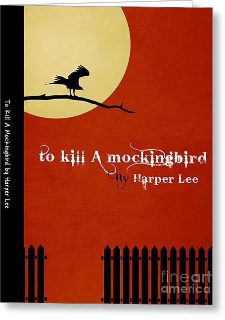 To Kill A Mockingbird Book Cover Movie Poster Art 1 Greeting Card by Nishanth Gopinathan
