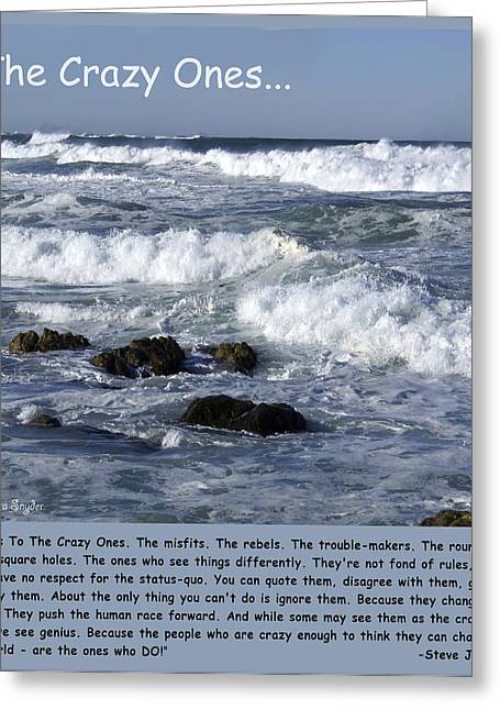 Morro Bay Greeting Cards - To The Crazy Ones Quote by Stove Jobs Greeting Card by Barbara Snyder