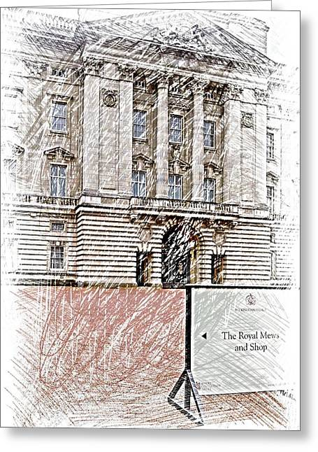 Buckingham Palace Digital Greeting Cards - To the Royal Mews and Shop Greeting Card by Eve Mercer