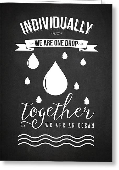 Together We Are An Ocean - Dark Greeting Card by Aged Pixel