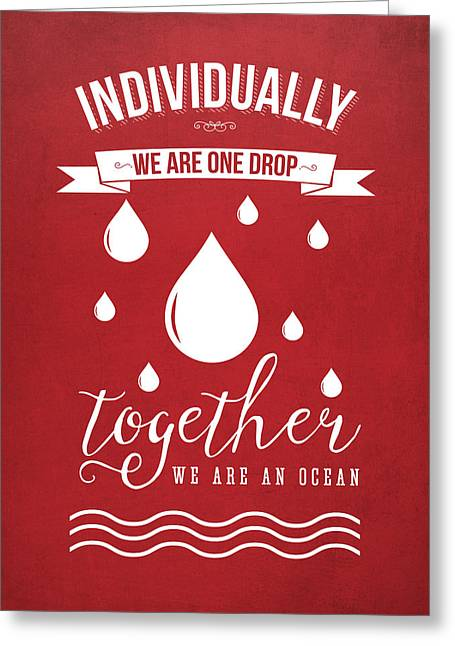 Together We Are An Ocean - Red Greeting Card by Aged Pixel