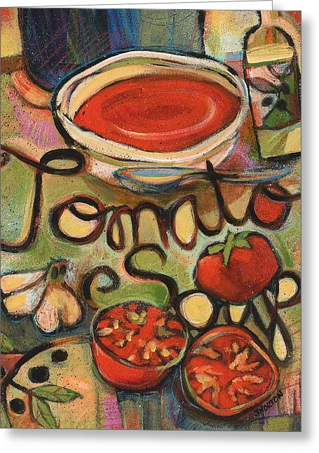 Red And Green Greeting Cards - Tomato Soup Recipe Greeting Card by Jen Norton