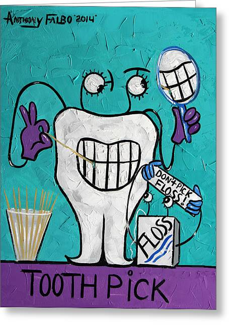 Teeth Greeting Cards - Tooth Pick Dental Art By Anthony Falbo Greeting Card by Anthony Falbo