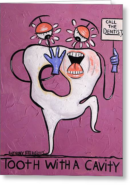 Tooth With A Cavity Dental Art By Anthony Falbo Greeting Card by Anthony Falbo