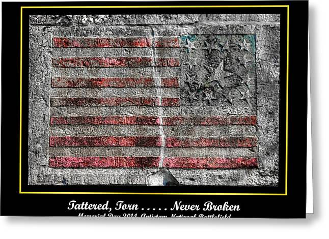 Wounded Warrior Greeting Cards - Tattered Torn . . . . . Never Broken - Memorial Day 2014 Antietam National Battlefield Greeting Card by Michael Mazaika