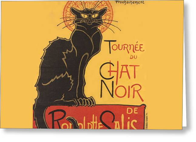 Puss Greeting Cards - Tournee au Chat Noir Greeting Card by Theophile Steinlen