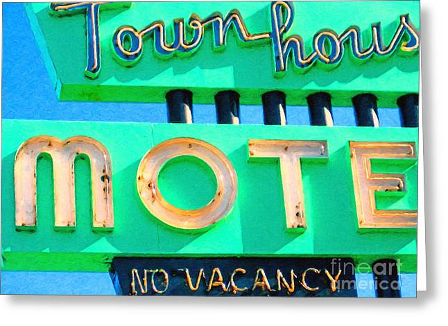 Roadside Architecture Greeting Cards - Town House Motel . No Vacancy Greeting Card by Wingsdomain Art and Photography