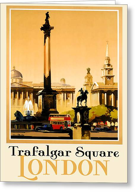 Recently Sold -  - Union Square Greeting Cards - Trafalgar Square - London Greeting Card by Nomad Art And  Design
