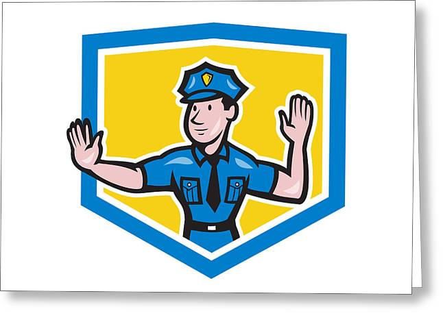 Police Cartoon Greeting Cards - Traffic Policeman Stop Hand Signal Shield Cartoon Greeting Card by Aloysius Patrimonio