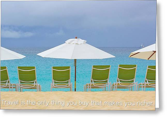 Travel Is The Only Thing You Buy That Makes You Richer Greeting Card by Jennifer Lamanca Kaufman