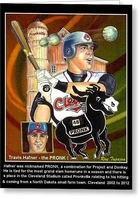 Pronk Greeting Cards - Travis Hafner the PRONK Greeting Card by Ray Tapajna