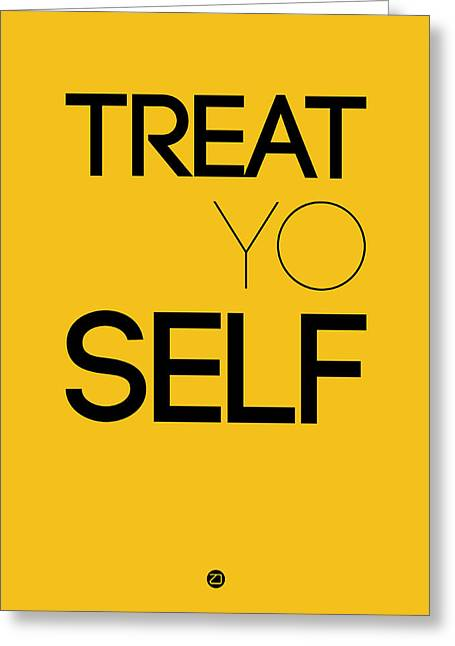Famous Digital Art Greeting Cards - Treat Yo Self Poster 2 Greeting Card by Naxart Studio